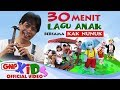 30 Menit Lagu Anak Bersama Kak Nunuk   - Artis Cilik GNP