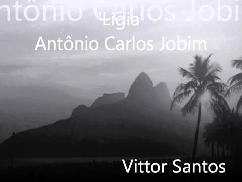 Vittor Santos - Ligia (Antônio Carlos Jobim)