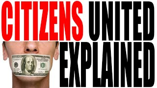 Campaign Finance Reform and the Citizens United Supreme Court Decision