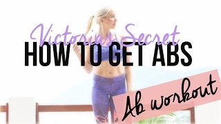 Victorias Secret Ab Workout - How to get abs