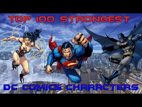 Top 100 Strongest DC Comics Characters