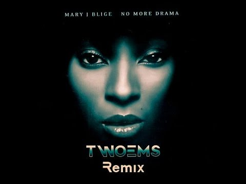 Mary J Blige - No More Drama (TwoEms Deepmix)
