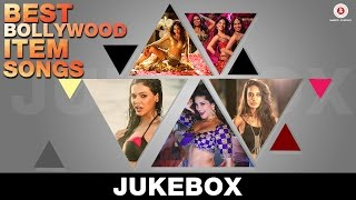 Best bollywood item songs 2016 - full audio jukebox -  hot hits!
