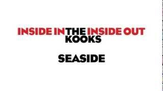 The Kooks - Seaside (Audio Only)