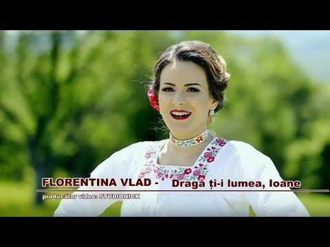 Florentina Vlad - Draga-ti lumea, Ioane | oficial