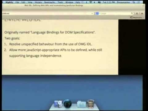 [Linux.conf.au 2013] - Web IDL Defining Web APIs and Implementing Javascript Bindings