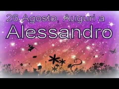 Alessandroa Buon Onomastico Youtube
