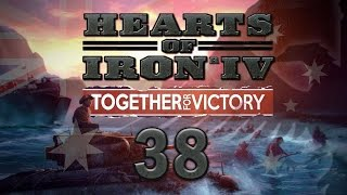 Hearts of Iron IV AUSTRALIA #38 Together for Victory DLC - Gameplay / Let