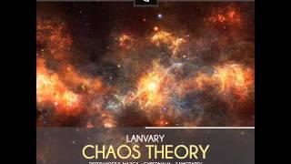 Lanvary - Chaos Theory (Samotarev Remix)