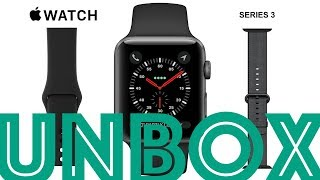 UNBOXING: Apple Watch Series 3 (GPS)