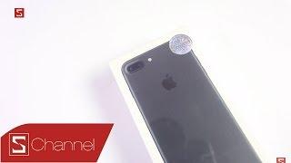 Schannel - Mở hộp iPhone 7 Plus chính hãng Việt Nam màu đen nhám, giá từ 21.9 triệu