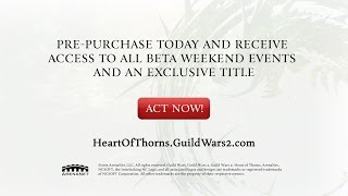 Guild Wars 2: Heart of Thorns – Game Editions and Pre-purchase Virtual Items
