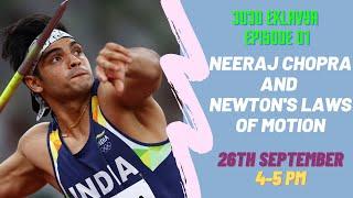 Neeraj Chopra and Newton's Ląws of Motion | 3030 Eklavya | Episode 1