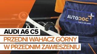 Jak wymienić przedni wahacz górny w przednim zawieszeniu w AUDI A6 C5 TUTORIAL | AUTODOC