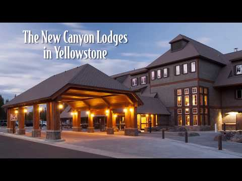 The New Canyon Lodges In Yellowstone