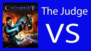 The Judge vs. The Conduit (Game Review)