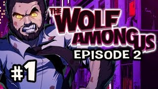INTERROGATION - The Wolf Among Us Episode 2 SMOKE AND MIRRORS Ep.1