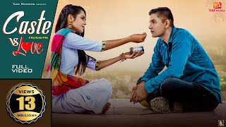 Caste Vs Love  (New Haryanvi Song) Tu Meri Jaat Ki Hondi | Naveen Punia | Raveena | Harry Lather
