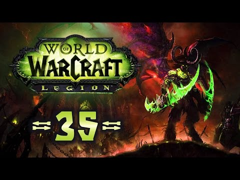 WORLD OF WARCRAFT: LEGION [#35] ► Azsuna: Mak'rana und das S