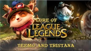 Lore of League of Legends - [Part 10] - Teemo and Tristana