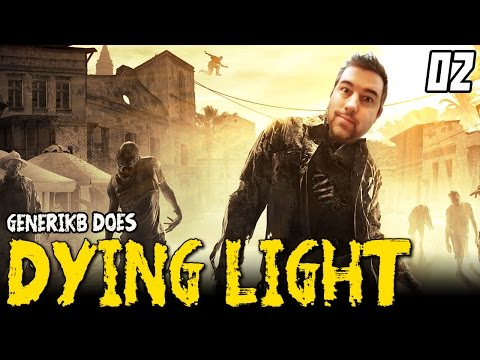 """DYING LIGHT Gameplay EP 02 - """"PARKOUR MASTER!!!"""" Walkthrough Review 1080p"""