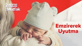 Bebeklerde Uyku Eğitimi #2 | Emzirerek Uyutma