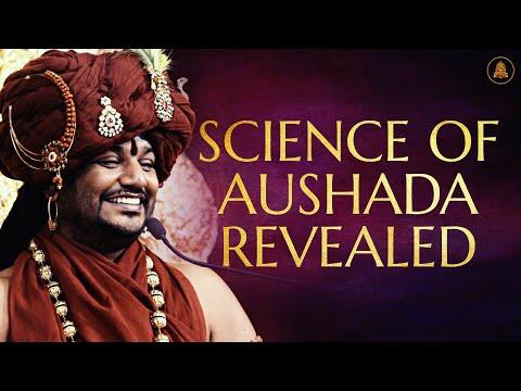 Science of Aushada Revealed