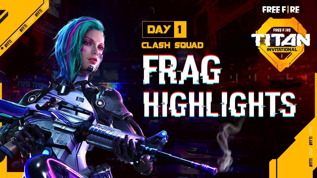 Free Fire Titan Invitational | Day 1 - Clash Squad Frag Highlights