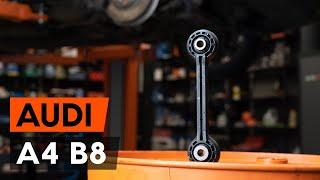 Kako zamenjati sprednjih končnik stabilizatorja / zglob stabilizatorja na Audi A4 B8 Sedan [AUTODOC]