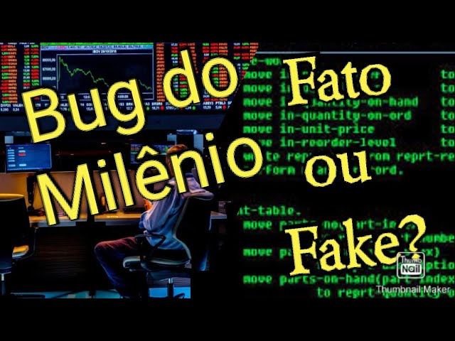 Bug do Milênio, Fato ou Fake