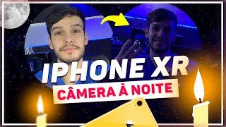 IPHONE XR: A câmera de noite é REALMENTE RUIM?