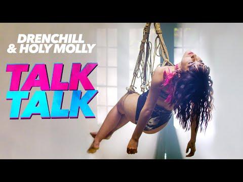 Drenchill & Holy Molly - Talk Talk