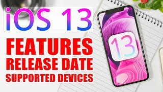 iOS 13 - Features, Release Date & Supported Devices !