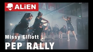 Missy Elliott - Pep Rally (God'sHand Remix) | A.YOUTH | Choreography by Luna Hyun