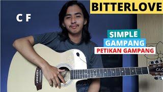 TUTORIAL PETIKAN (Bitterlove - Ardhito Pramono) (Tutorial Gitar) CHORD SIMPLE GAMPANG