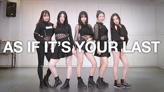 Gambar cover [ FRIENDS ] BLACKPINK(블랙핑크) - As if it's your last(마지막처럼) Dance Cover (#DPOP Friends)