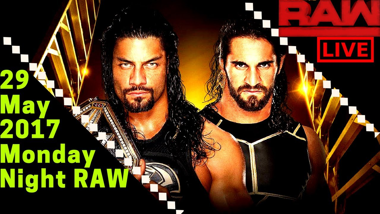 Download New WWE Raw 29 May 2017 Full Show-WWE Monday Night Raw 5/29/17 Full Show  HD Live