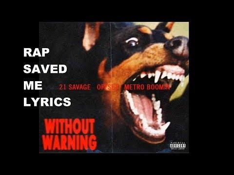 Metro Boomin, 21 Savage & Offset - Rap Saved Me Feat. Quavo