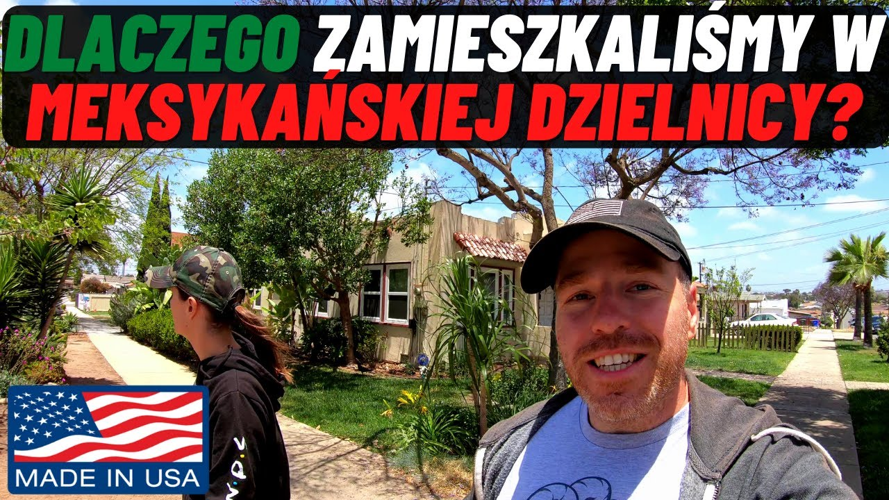 Dlaczego zamieszkaliśmy w Meksykańskiej dzielnicy? - San Diego VLOG#7