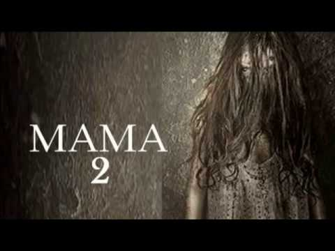 Mama 2 Upcoming Movie Teaser Trailer 2018 2019 Movie Hd