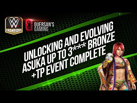 unlocking & Evolving Asuka to 3*** Star Bronze + TP Event Complete / WWE Champions 🏆