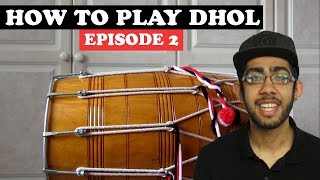 How To Play Dhol: Episode 2 - Advanced Chaal