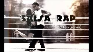 Salsa Rap - Salsa Hip Hop Instrumental *USO LIBRE* 2015  (Pord. BFY)