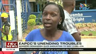 EAPCC workers protest over unpaid dues amounting to Ksh. 1.5B