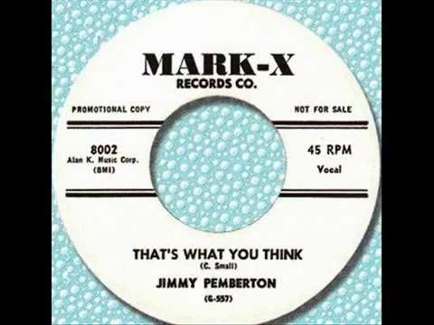 Jimmy Pemberton - That's Just What You Think