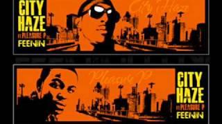 City Haze feat. Pleasure P - Feenin