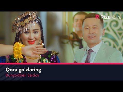 Bunyodbek Saidov - Qora go'zlaring