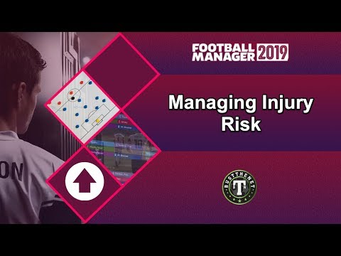Managing Injury Risk On Football Manager 2019