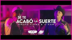 Grupo-Firme-Grupo-Firme-C-Kan-Se-Te-Acab-La-Suerte-Video-Oficial-2020