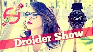 Droider Show #216 Смартфон от Google против Apple Music